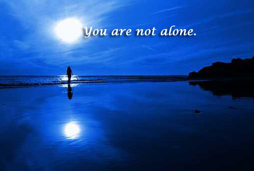 You are not alone with God